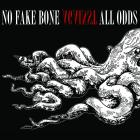 "No Fake Bone - ""Against All Odds"" (2017).."